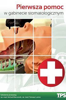 Pierwsza pomoc w gabinecie stomatologicznym