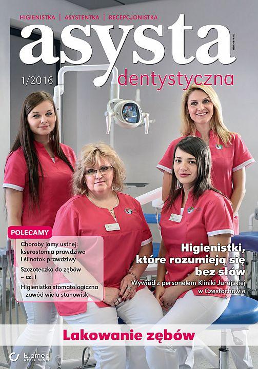 Asysta Dentystyczna wydanie nr 1/2016