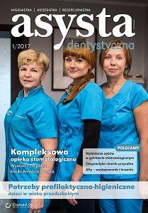 Asysta Dentystyczna wydanie nr 1/2017